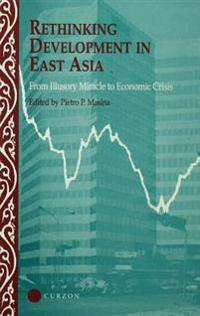 Rethinking Development in East Asia