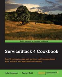 ServiceStack 4 Cookbook