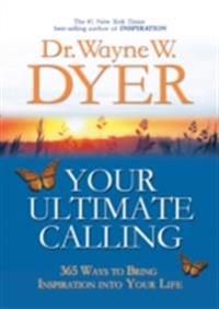 Your Ultimate Calling