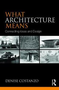 What Architecture Means