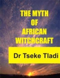 Myth of African Witchcraft