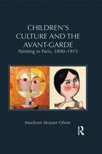 Children's Culture and the Avant-Garde