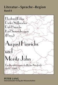 August Hinrichs und Moritz Jahn