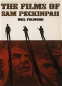 Films of Sam Peckinpah