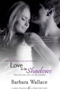 Love in the Shadows