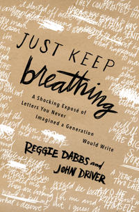 Just Keep Breathing
