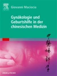 Gynakologie und Geburtshilfe in der chinesischen Medizin