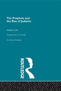 Prophets and the Rise of Judaism