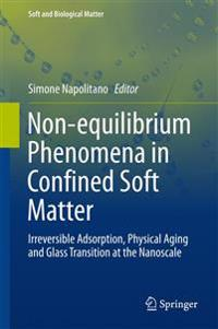Non-equilibrium Phenomena in Confined Soft Matter