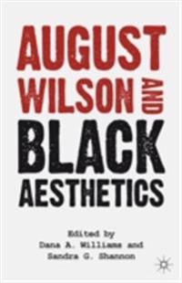 August Wilson and Black Aesthetics
