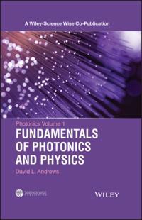 Photonics, Fundamentals of Photonics and Physics