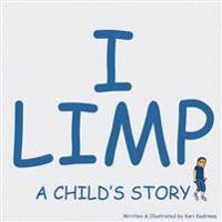 I Limp: A Child's Story