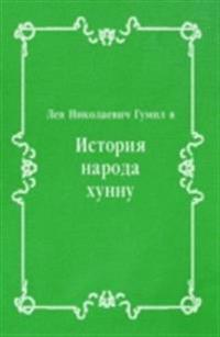Istoriya naroda hunnu (in Russian Language)