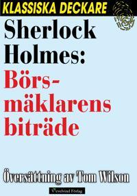 Sherlock Holmes: Börsmäklarens biträde