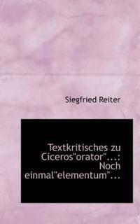 """Textkritisches Zu Ciceros""""orator..."""""""