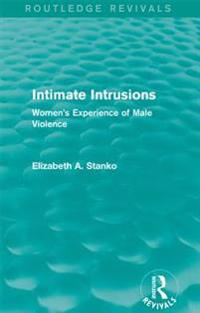 Intimate Intrusions (Routledge Revivals)