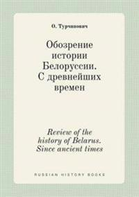 Review of the History of Belarus. Since Ancient Times