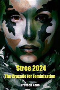 Stree 2024: The Crusade for Feminisation