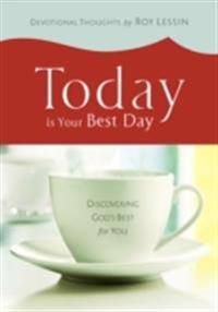 Today is Your Best Day