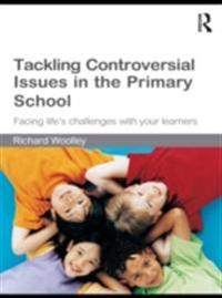 Tackling Controversial Issues in the Primary School
