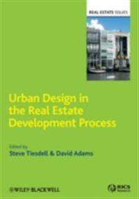 Urban Design in the Real Estate Development Process