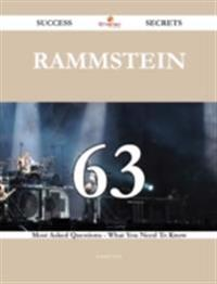 Rammstein 63 Success Secrets - 63 Most Asked Questions On Rammstein - What You Need To Know