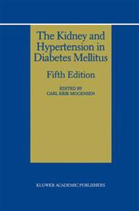 The Kidney & Hypertension in Diabetes Mellitus