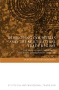 Developing Countries and the Multilateral Trade Regime