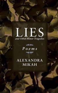 Lies and Other Minor Tragedies