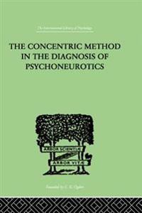 Concentric Method In The Diagnosis Of Psychoneurotics