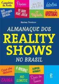 Almanaque dos reality shows no Brasil