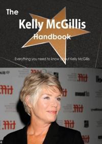 Kelly McGillis Handbook - Everything you need to know about Kelly McGillis