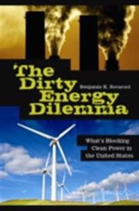 Dirty Energy Dilemma: What's Blocking Clean Power in the United States