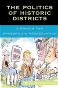 Politics of Historic Districts