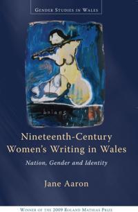 Nineteenth-Century Women's Writing in Wales