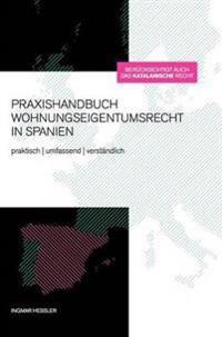 Praxishandbuch Wohnungseigentumsrecht in Spanien