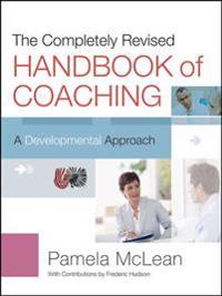 Completely Revised Handbook of Coaching