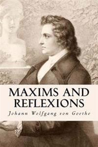 Maxims and Reflexions