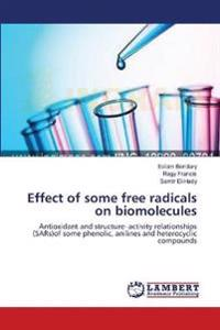Effect of Some Free Radicals on Biomolecules