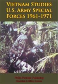 Vietnam Studies - U.S. Army Special Forces 1961-1971