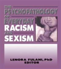 Psychopathology of Everyday Racism and Sexism