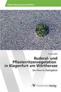 Ruderal- Und Pflasterritzenvegetation in Klagenfurt Am Worthersee