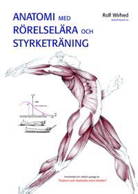 Anatomi med rörelselära och styrketräning