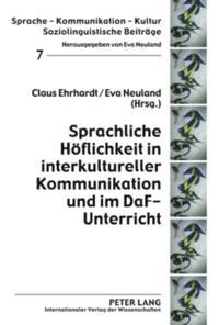 Sprachliche Hoflichkeit in interkultureller Kommunikation und im DaF-Unterricht