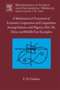 Mathematical Treatment of Economic Cooperation and Competition Among Nations, with Nigeria, USA, UK, China, and the Middle East Examples