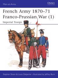 French Army 1870-71 Franco Prussian War (1)