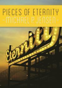 Pieces of Eternity