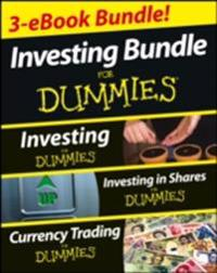 Investing For Dummies Three e-book Bundle: Investing For Dummies, Investing in Shares For Dummies & Currency Trading For Dummies.