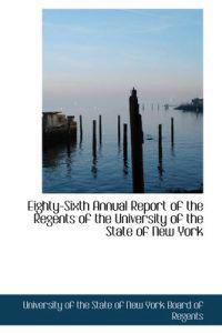 Eighty-sixth Annual Report of the Regents of the University of the State of New York