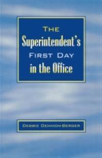 Superintendent's First Day In the Office